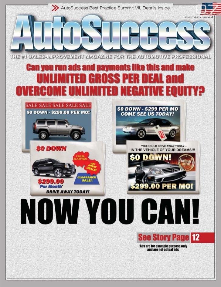 AutoSuccess Best Practice Summit VII, Details Inside                                                       Volume 6   •   ...