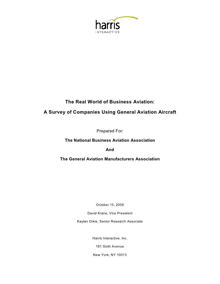 The Real World of Business Aviation:  A Survey of Companies Using General Aviation Aircraft                           Prep...