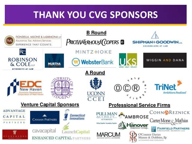 THANK YOU CVG SPONSORS B Round  A Round  Venture Capital Sponsors  Professional Service Firms