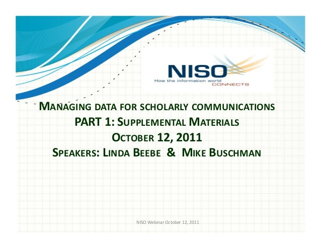 NISO Webinar: October Two-Part Webinar: Managing Data for Scholarly Communications