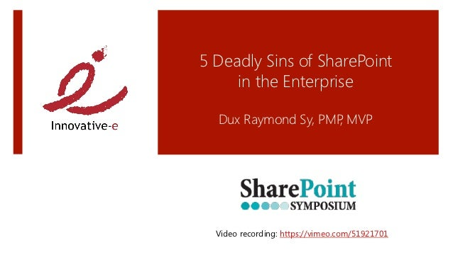 5 Deadly Sins of SharePoint