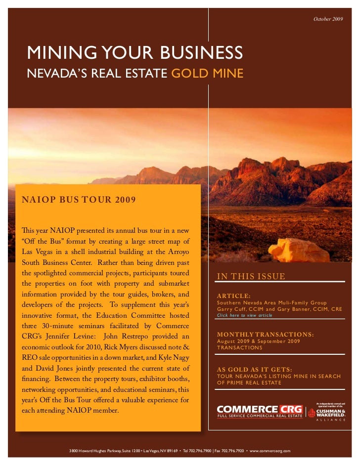 October 2009      MINING YOUR BUSINESS  NEVADA'S REAL ESTATE GOLD MINE     NAIOP B US TO UR 2009   This year NAIOP present...