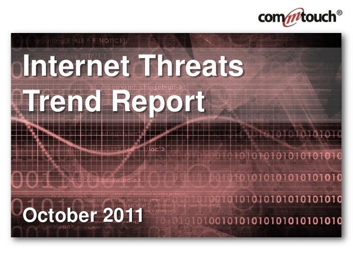 Internet ThreatsTrend ReportOctober 2011