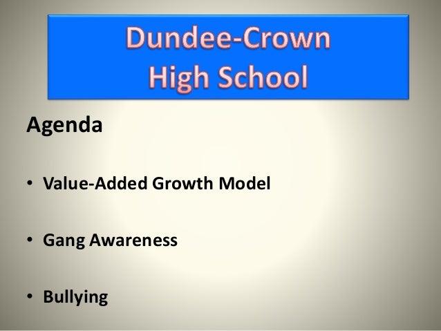 Agenda • Value-Added Growth Model • Gang Awareness • Bullying