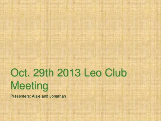 Oct 29th leo club ppt updated
