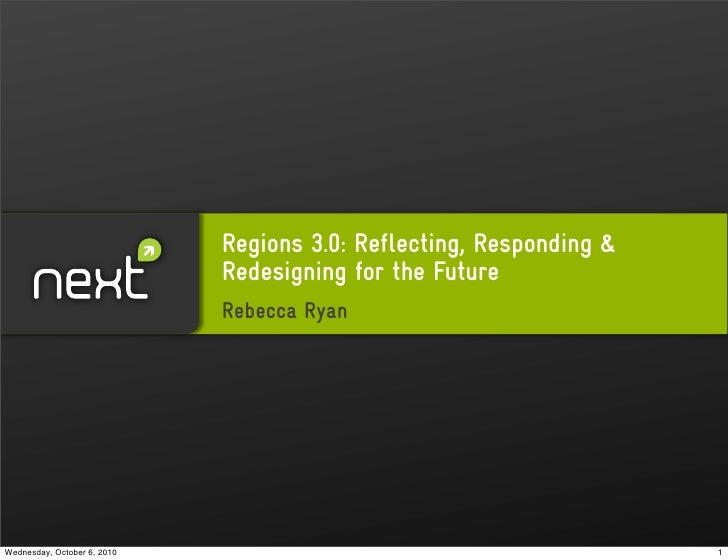 Regions 3.0: Reflecting, Responding &                              Redesigning for the Future                             ...