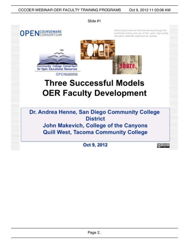 Page 2. CCCOER WEBINAR OER FACULTY TRAINING PROGRAMS Oct 9, 2012 11:03:08 AM Slide #1