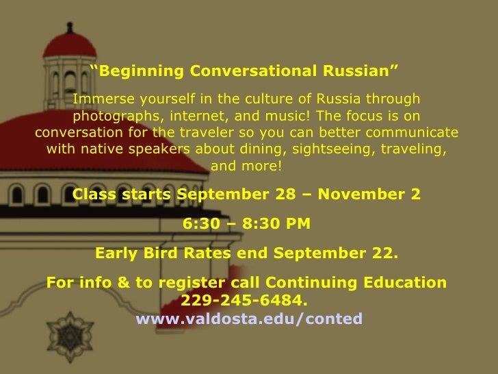 """"""" Beginning Conversational Russian""""  Immerse yourself in the culture of Russia through photographs, internet, and music! T..."""