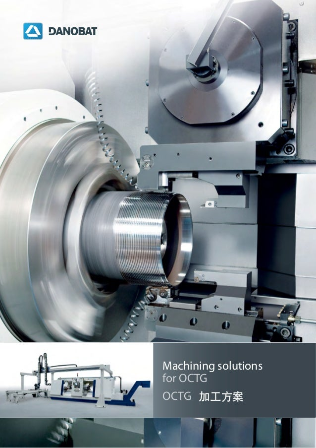 Machining solutions for OCTG Machining solutions for OCTG OCTG 加工方案