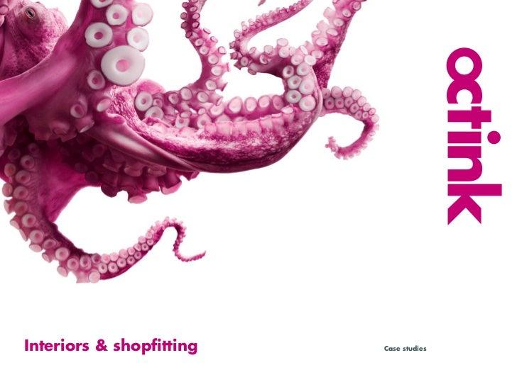 Interiors & shopfitting   Case studies