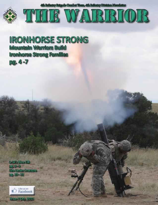 4th Infantry Brigade Combat Team, 4th Infantry Division Newsletter  The Warrior  THE WARRIOR  IRONHORSE STRONG ...