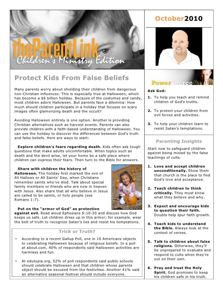 October2010     Protect Kids From False Beliefs Many parents worry about shielding their children from dangerous          ...