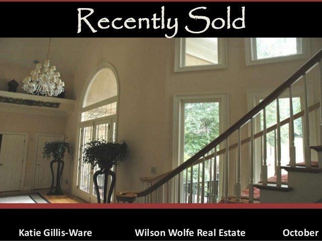 Recently Sold Katie Gillis-Ware Wilson Wolfe Real Estate October