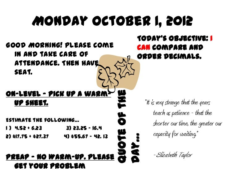 Monday October 1, 2012                                                  Today's Objective: IGood Morning! Please come     ...