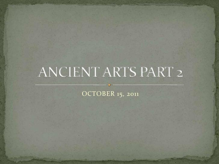 October 15 - Ancient Arts HUM 15