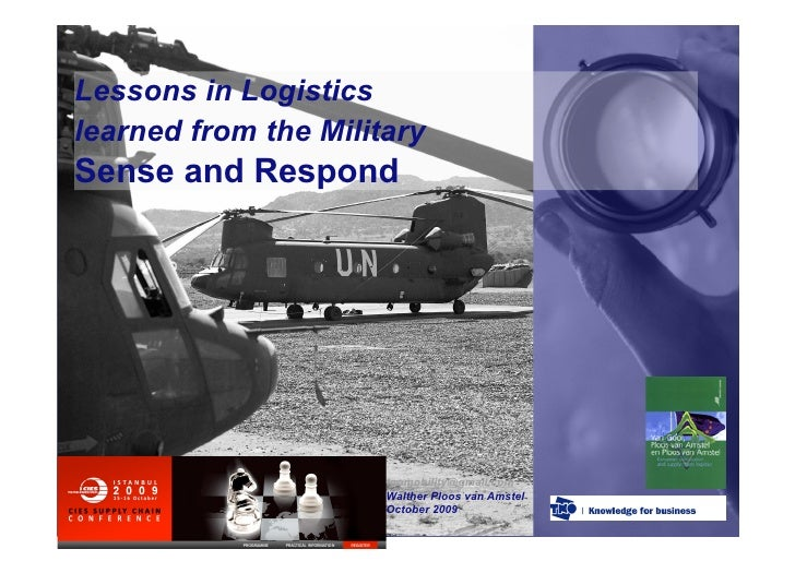 Lessons in Logistics learned from the Military Sense and Respond                           tnomobility@gmail.com          ...