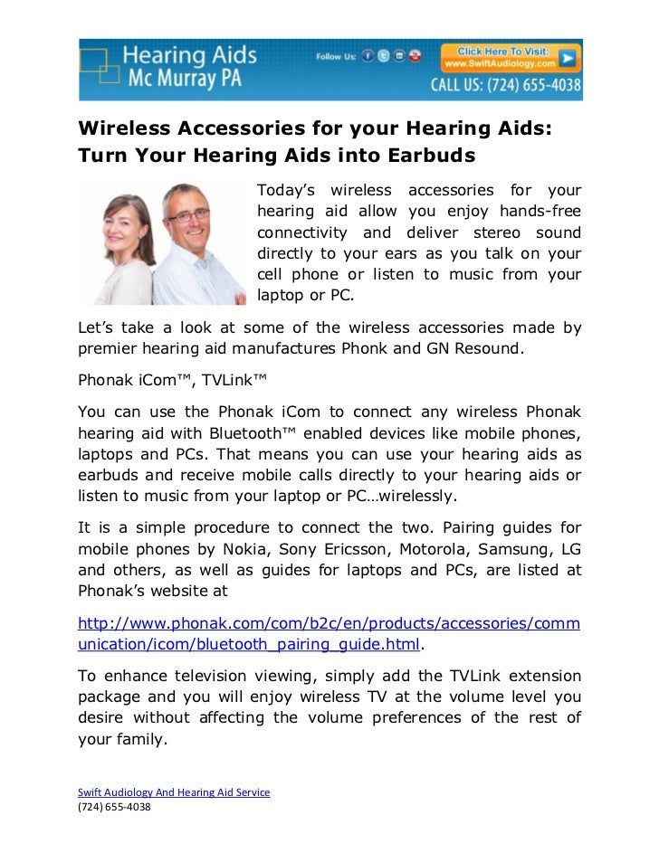 Wireless Accessories for your Hearing Aids:Turn Your Hearing Aids into Earbuds                                    Today's ...