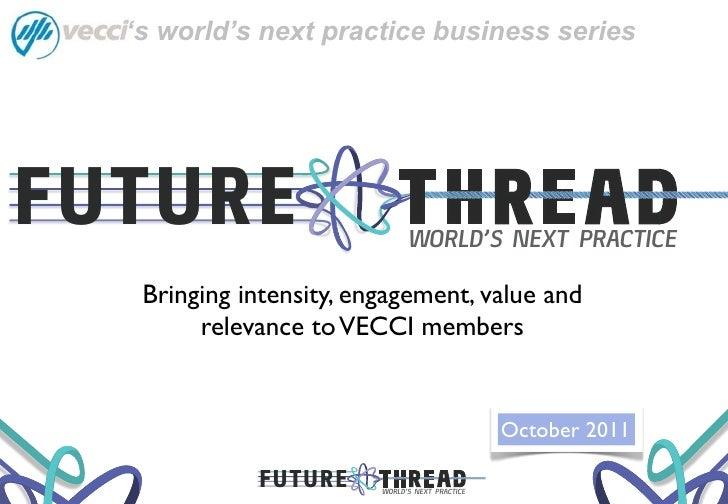 's world's next practice business seriesFUTURE                         WORLD'S NEXT PRACTICE   Bringing intensity, engagem...