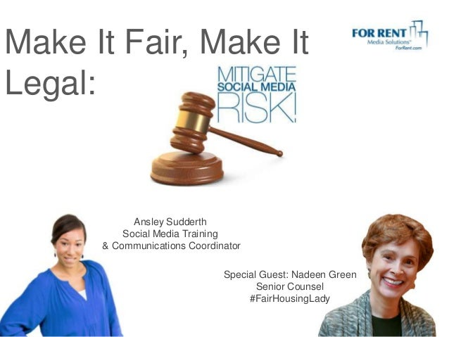 Make It Fair, Make It Legal:  Ansley Sudderth Social Media Training & Communications Coordinator Special Guest: Nadeen Gre...