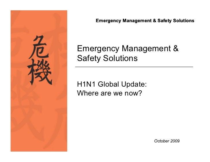 H1N1 Pandemic Update 2009