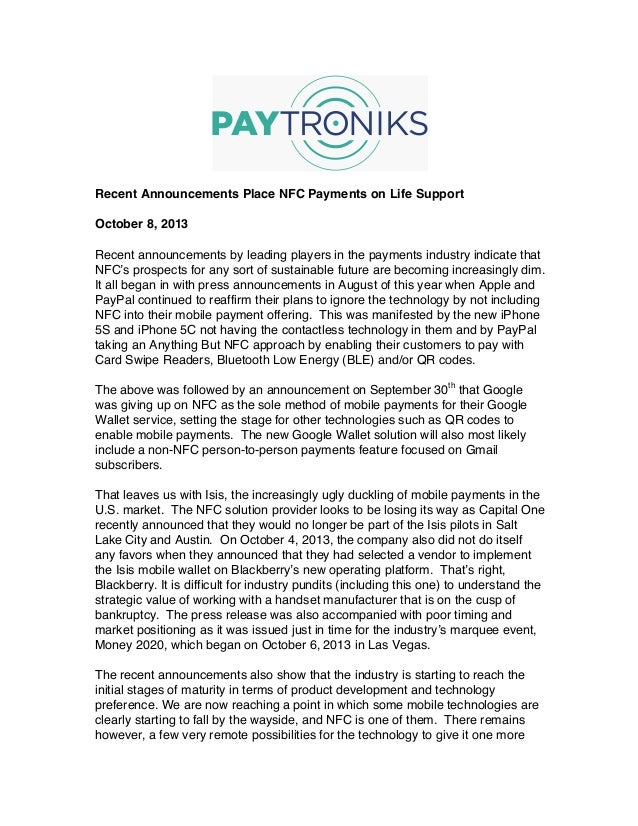 Recent Announcements Place NFC Payments on Life Support October 8, 2013 Recent announcements by leading players in the pay...