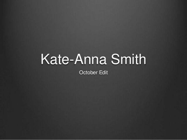 Kate-Anna Smith     October Edit