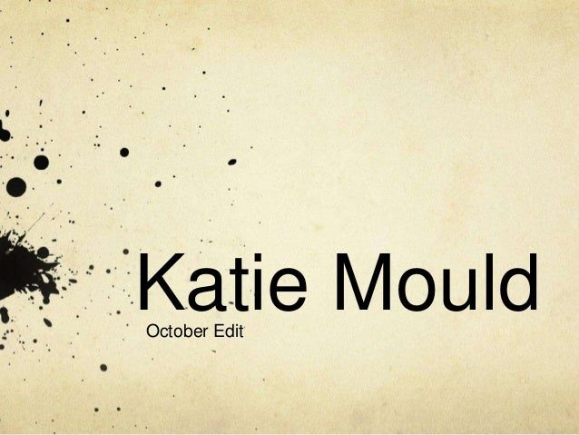 Katie MouldOctober Edit