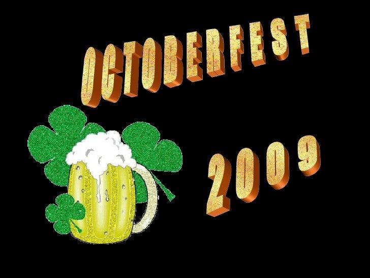 Octoberfest2009 090924131323-phpapp02