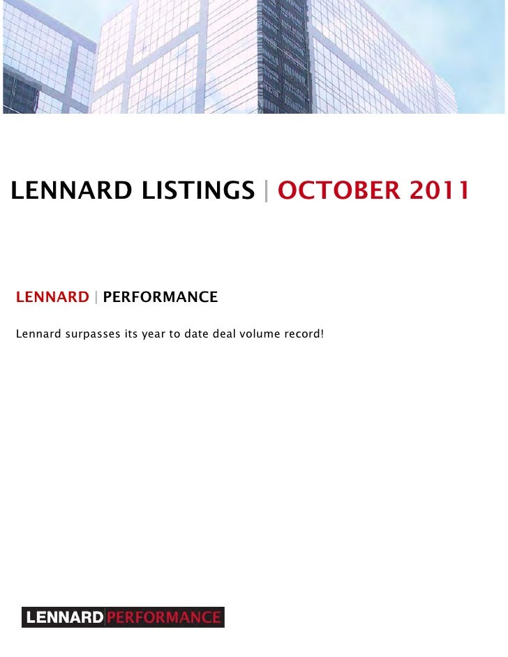 LENNARD LISTINGS | OCTOBER 2011LENNARD | PERFORMANCELennard surpasses its year to date deal volume record!