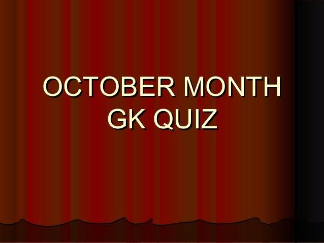 OCTOBER MONTH GK QUIZ