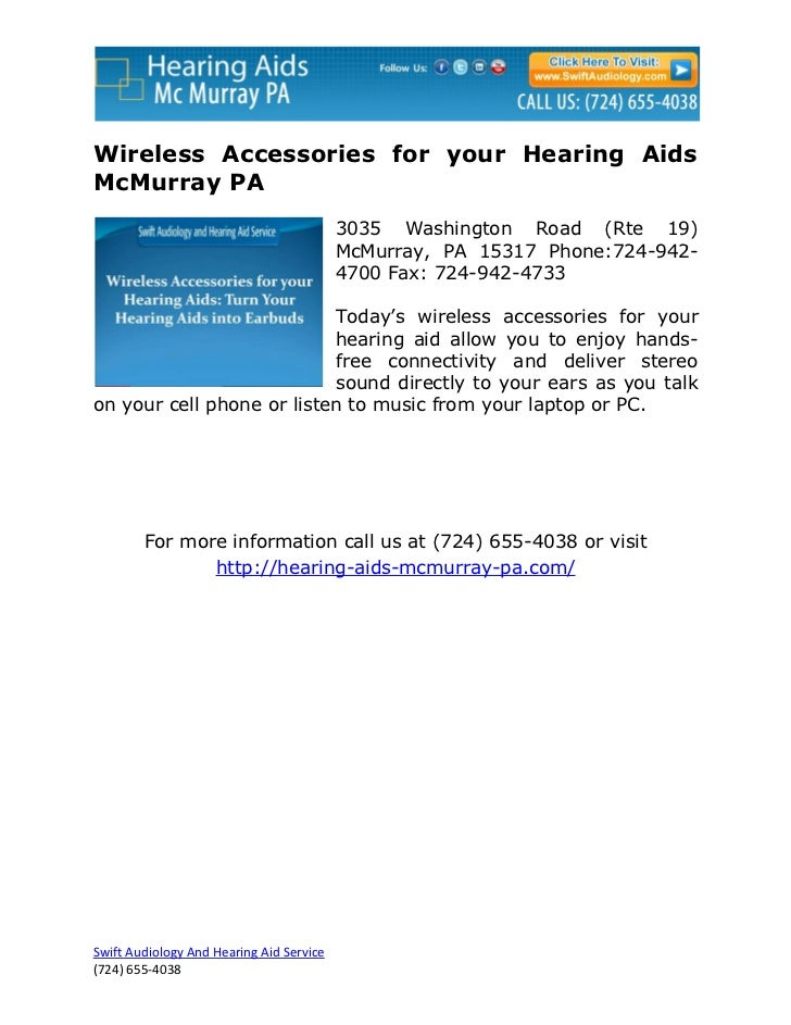 Wireless Accessories for your Hearing AidsMcMurray PA                                          3035 Washington Road (Rte 1...