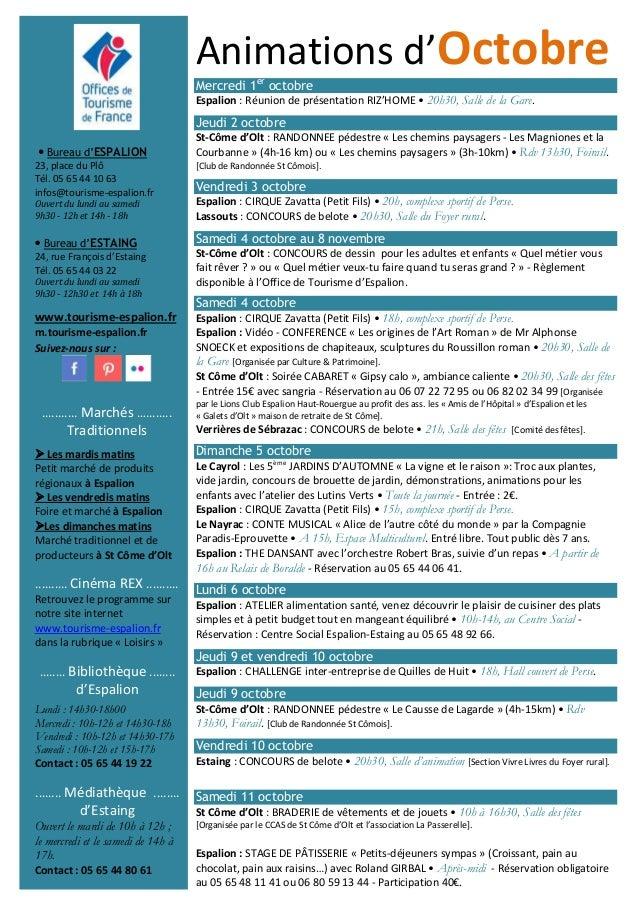 Bureau d'ESPALION  23, place du Plô  Tél. 05 65 44 10 63  infos@tourisme-espalion.fr  Ouvert du lundi au samedi  9h30 - 12...