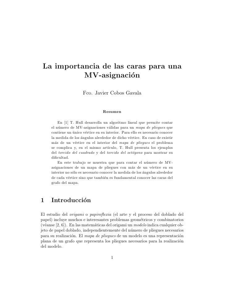 La importancia de las caras para una            MV-asignaci´no                         Fco. Javier Cobos Gavala           ...