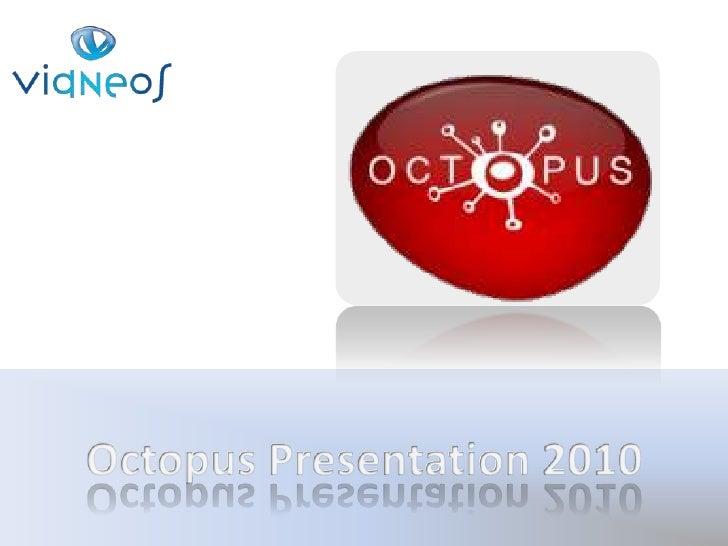 OctopusPresentation 2010<br />