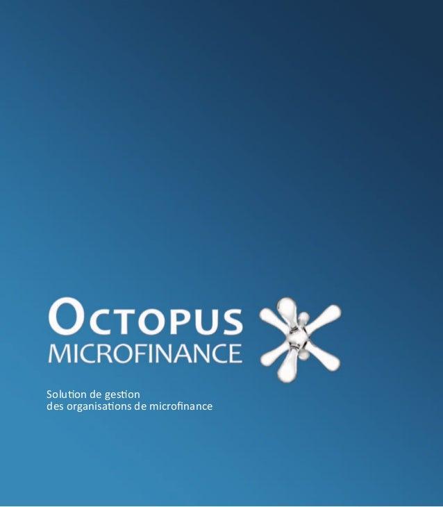 Solution de gestiondes organisations de microfinance