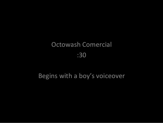 Octo wash commercial