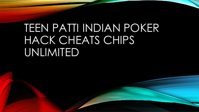 Teen Patti Hack Cheps File For Pc