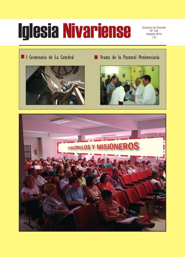 Iglesia Nivariense I Centenario de La Catedral  Diócesis de Tenerife Nº 134 Octubre 2013 1€  Frutos de la Pastoral Peniten...