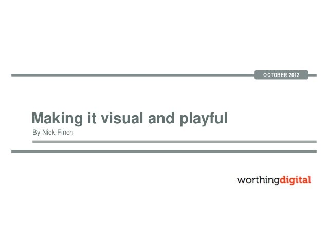 Making is Visual and Playful Slides