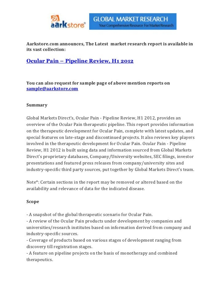 Aarkstore.com announces, The Latest market research report is available inits vast collection:Ocular Pain – Pipeline Revie...