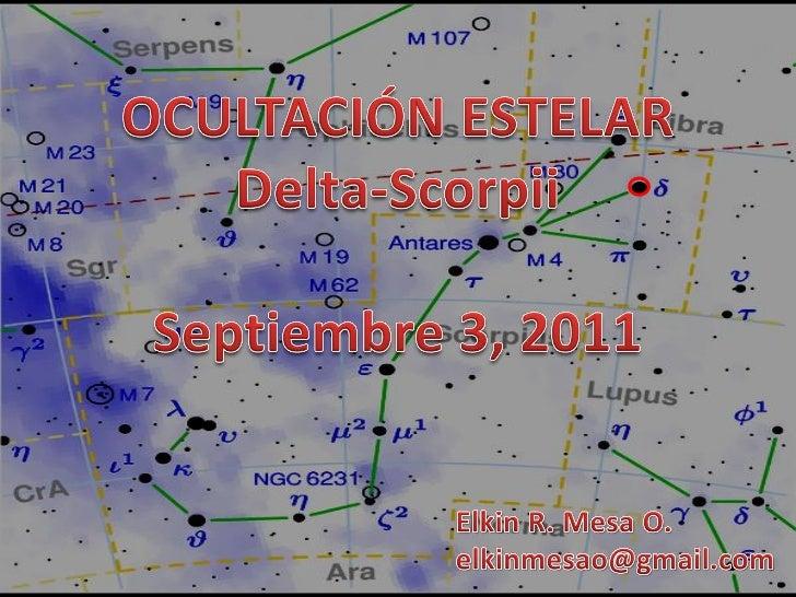 Ocultación delta scorpii - sep 3,2011