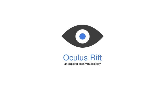 Oculus Rift Presentation