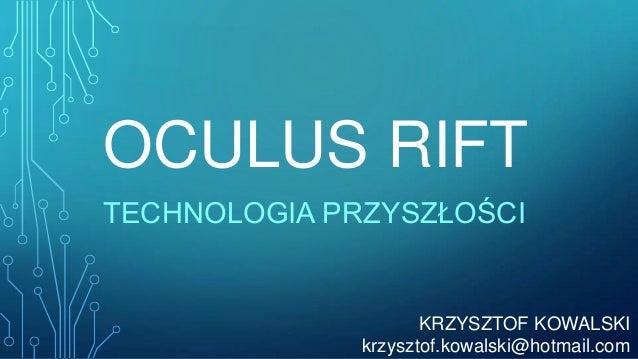 Oculus Rift – zanurzenie w przyszłość