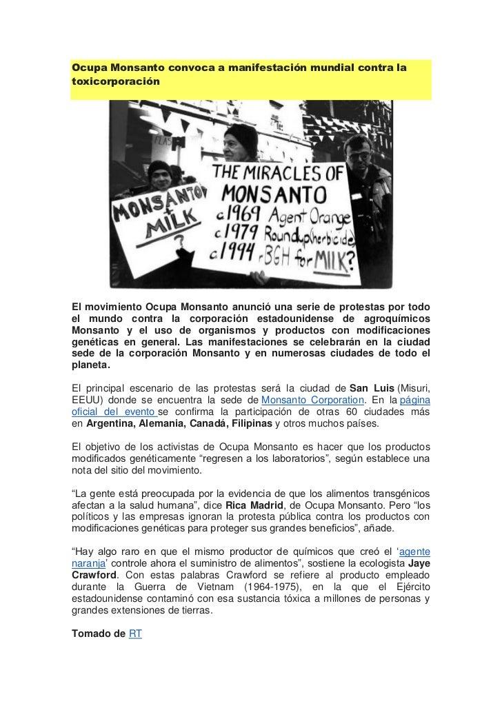 Ocupa Monsanto convoca a manifestación mundial contra latoxicorporaciónEl movimiento Ocupa Monsanto anunció una serie de p...