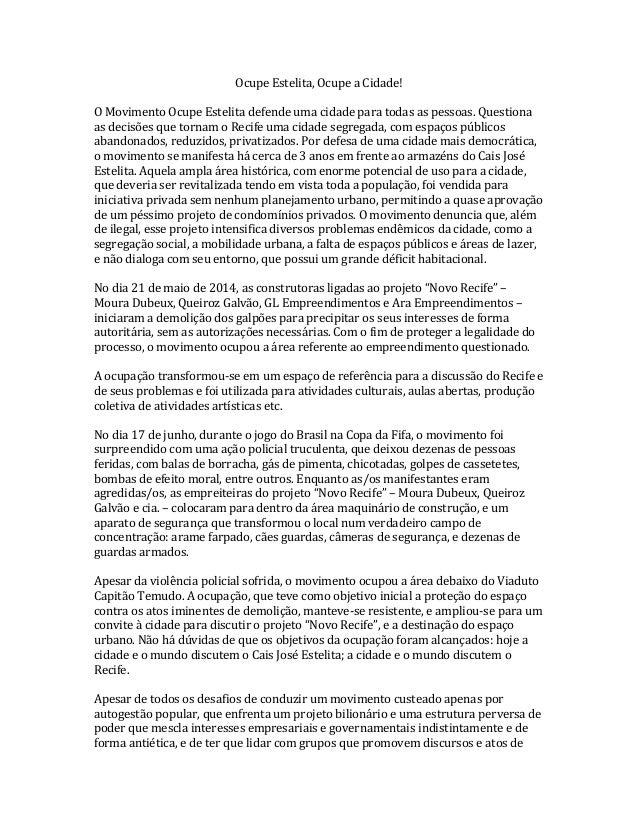Ocupe  Estelita,  Ocupe  a  Cidade!      O  Movimento  Ocupe  Estelita  defende  uma  cidade  pa...