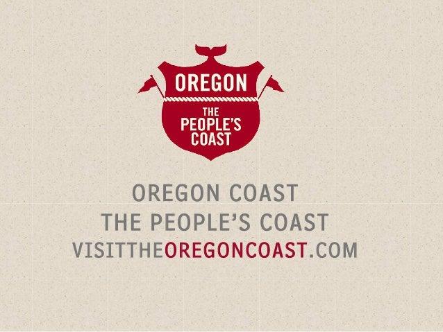 OREGON COAST  THE PEOPLE'S COASTVISITTHEOREGONCOAST.COM