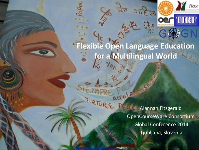 Flexible Open Language Education for a MultiLingual World
