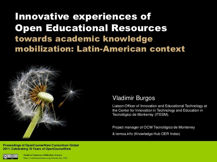 Innovative experiences of       Open Educational Resources       towards academic knowledge       mobilization: Latin-Amer...