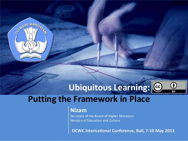 Ubiquitous Learning:  Putting the Framework in Place