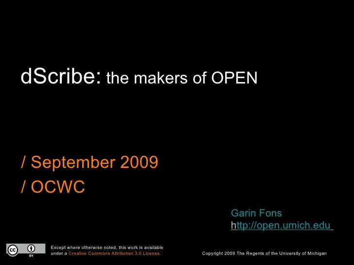 dScribe: the makers of OPEN   / September 2009 / OCWC                                                                     ...